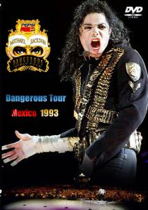 Michael Jackson Live in Mexico: The Dangerous Tour (ТВ) (1993)