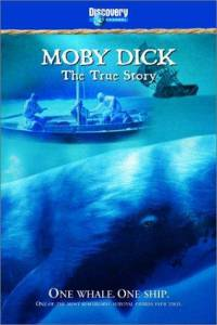 Moby Dick: The True Story (ТВ) (2002)