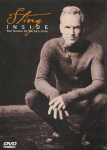 Sting: Inside - The Songs of Sacred Love (ТВ) (2003)