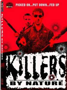 Killers by Nature (видео) (2005)