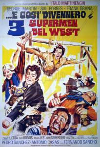 ...e cos divennero i 3 supermen del West (1973)