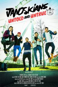 Janoskians: Untold and Untrue (2015)