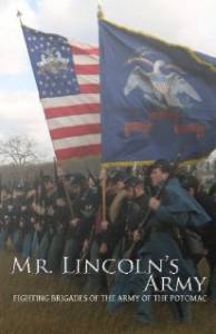 Mr Lincoln's Army: Fighting Brigades of the Army of the Potomac (2011)