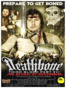 Deathbone, Third Blood Part VII: The Blood of Deathbone (2011)