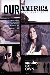 Our America with Lisa Ling (сериал) (2011 (2 сезона))