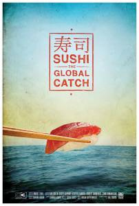 Sushi: The Global Catch (2012)