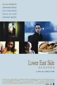 Lower East Side Stories (2005)