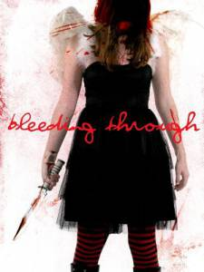 Bleeding Through (2012)