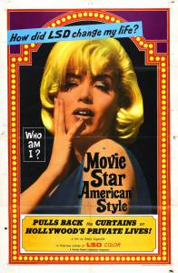 Movie Star, American Style or; LSD, I Hate You (1966)