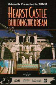Hearst Castle: Building the Dream (1996)