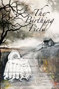 The Birthing Field (2014)