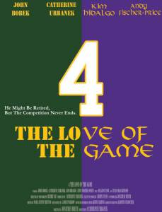 4 the Love of the Game (2014)