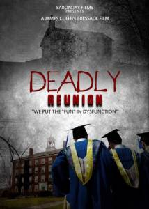 Deadly Reunion (2016)