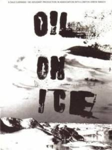 Oil on Ice (2004)