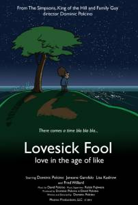 Lovesick Fool - Love in the Age of Like (2014)