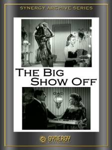 The Big Show-Off (1945)