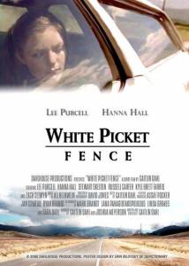 White Picket Fence (2006)