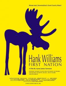 Hank Williams First Nation (2005)