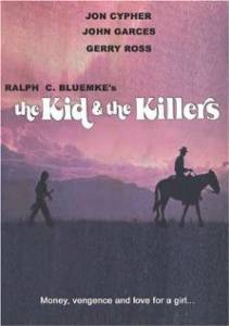 The Kid and the Killers (1974)