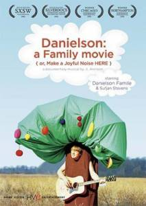 Danielson: A Family Movie (or, Make a Joyful Noise Here) (2006)
