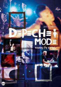 Depeche Mode: Touring the Angel - Live in Milan (видео) (2006)